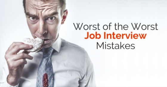 worst job interview mistakes