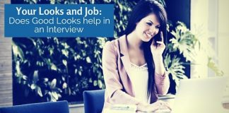 your looks and job