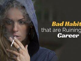 bad habits ruining career