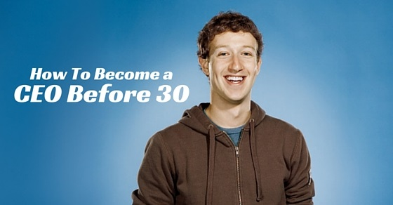 become ceo before 30
