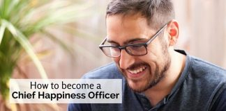 become chief happiness officer