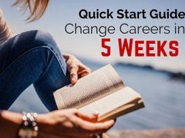 change careers in five weeks