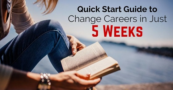change careers in five weeks