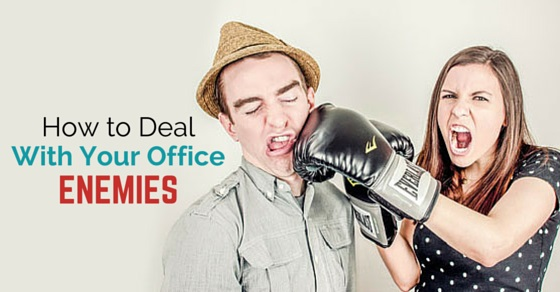 deal with office enemies