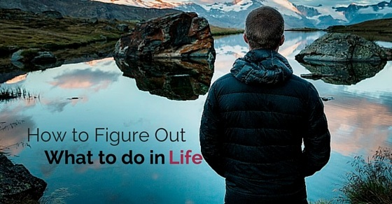 figure to do in life
