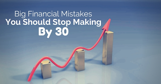 financial mistakes stop by 30