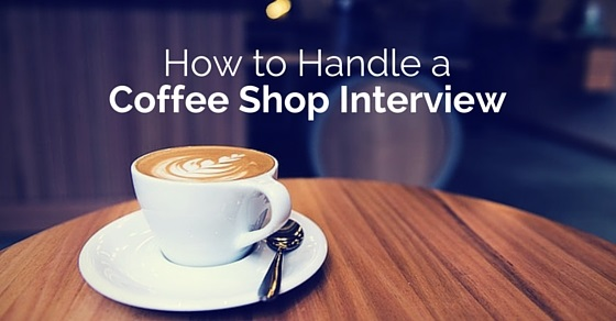handle coffee shop interview