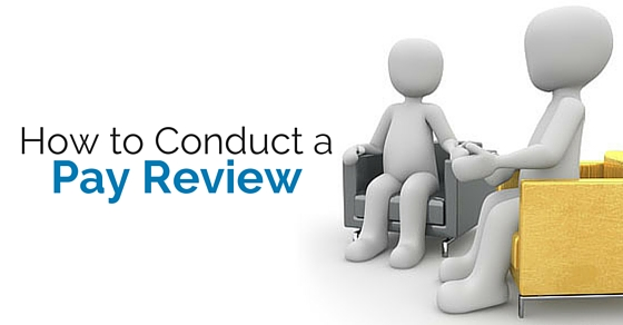 how conduct pay review
