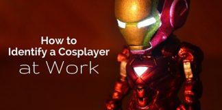 identify cosplayer at work