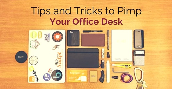24 Cool Tips And Tricks To Pimp Your Office Desk Wisestep