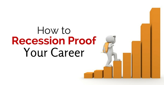 recession proof your career