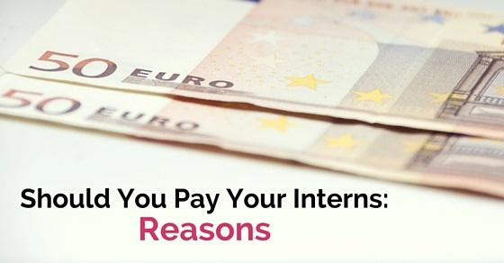 should you pay interns