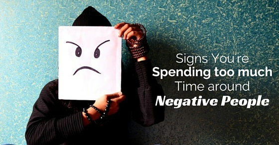 spending time around negative people