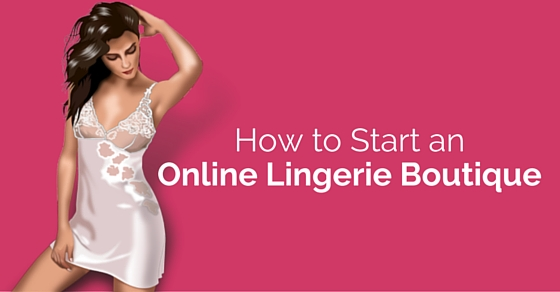 start online lingerie boutique