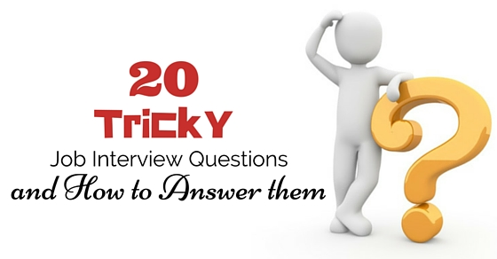 tricky job interview questions