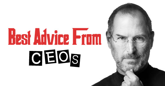 Best advice from ceos