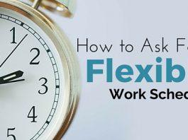 ask flexible work schedule