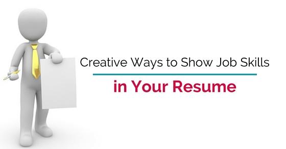 creative ways show job skills