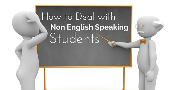 deal with non english students