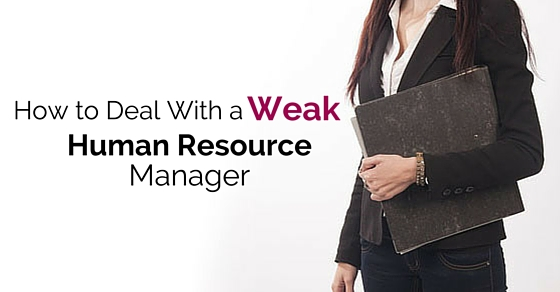 Weak Human Resources Manager