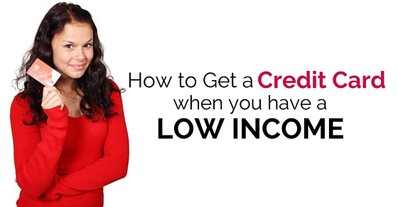 get credit card low income