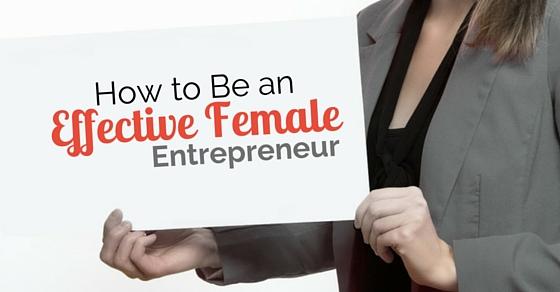 how be effective female entrepreneur