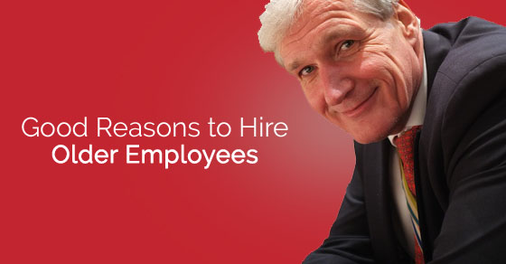 reasons to hire older employees