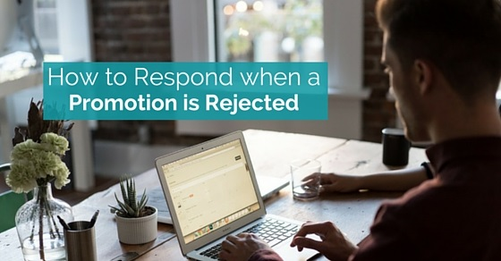 respond when promotion rejected