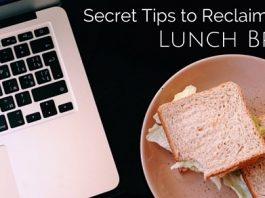tips to reclaim lunch break