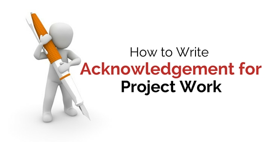 write acknowledgement for project