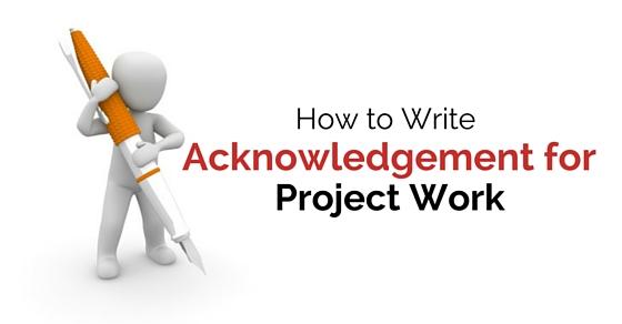 write acknowledgement school project