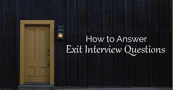 answer exit interview questions