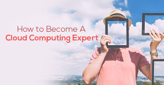 become cloud computing expert