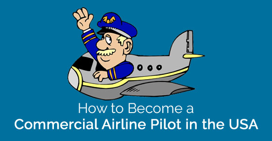 become commercial airline pilot