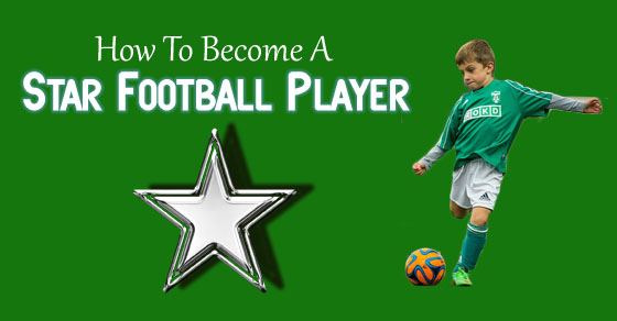 become star football player