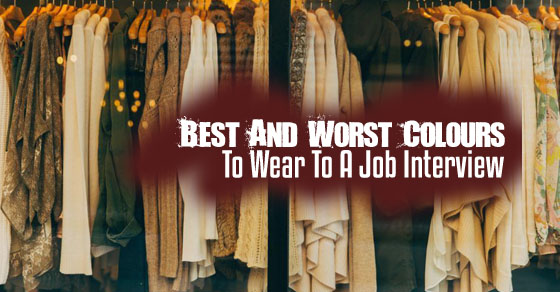 24f11dfaba 9 Best and Worst Colours to Wear to Job Interview - WiseStep