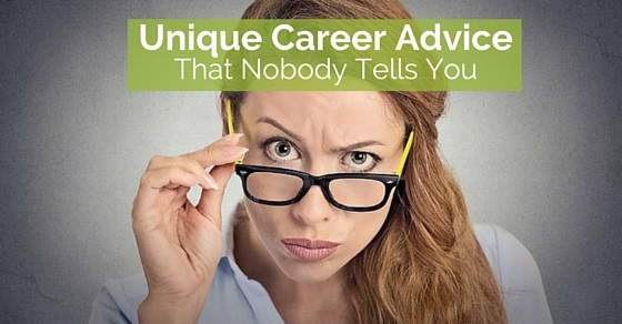 career advice nobody tells