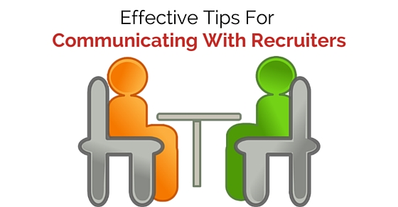 communicating with recruiters tips