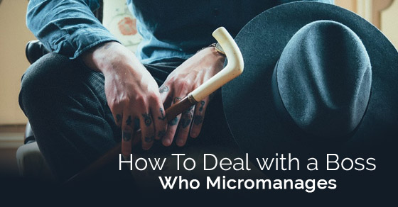 deal boss who micromanages