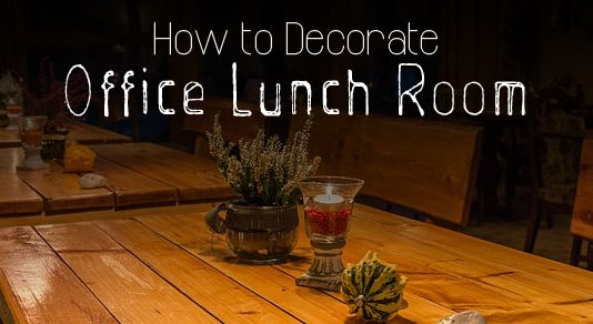 decorate office lunch room