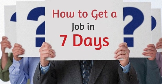 get job in 7 days