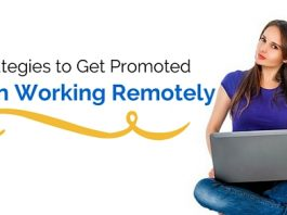 get promoted working remotely