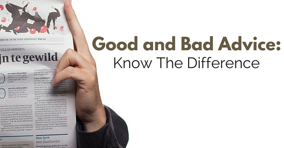 Good and Bad Advice: How to Know the Difference