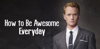 how be awesome everyday