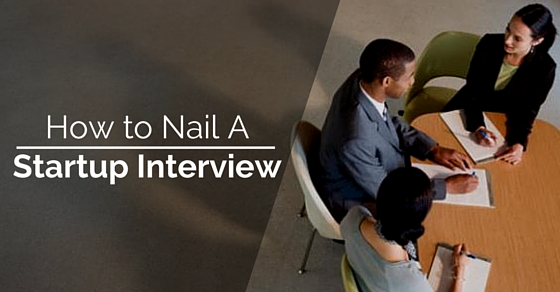 how nail startup interview