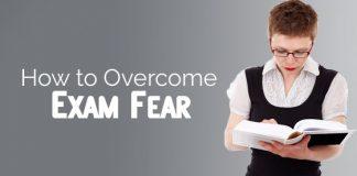 how overcome exam fear