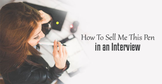 how sell pen interview