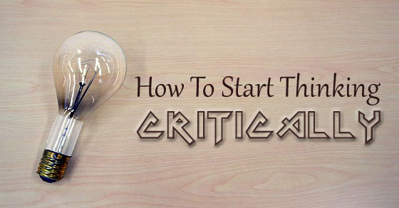 how start thinking critically