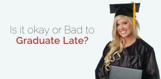 is okay graduate late