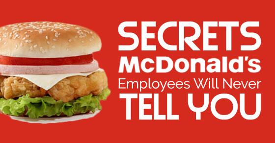 secrets mcdonalds employees tell